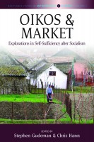 Humans and their Households: Ideals of Self-Sufficiency in Changing Economies