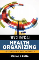 Taking Control of Your Health: Communicating Neoliberalism's Pseudoscientific Claims to Health