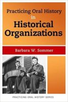 A Practical Guide to Oral History