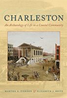 Urban Archaeology and Foodways in South Carolina