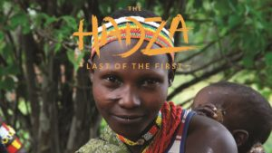 Hadza film review: 'Last of the First'