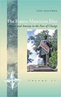 Becoming elite in a contested terrain: The post-colonial experiences of the Franco-Mauritian population in Mauritius