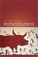 """History Making"" and the Problem of Religion in the Neolithic"