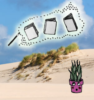 An illustration of a potted plant (with a suprised face on the pot)is superimposed onto a photo of sand dunes. Drawings of a magic wand and levitating books floats above the dunes.