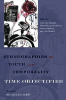 An anthropology of temporality:  In search of lost time, or why time should never get lost.