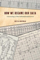Informational selves – a genealogy of how data became to increasingly define how we operate