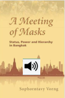 Masking hierarchies in Bangkok (with Audio)