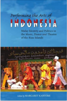 Peoples, Place and Performing Arts of the Riau Islands