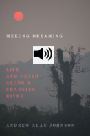 Living with Uncertainty: The Potency of 'Maybe' on the Mekong