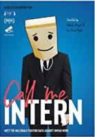 Rise Up, Organize, Protest: The Politics of Internships during the 21st Century