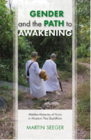 Spiritual Journeys within the Patriarchy of Modern Thai Buddhism by Women Buddhist Practitioners