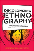 Two Perspectives on Decolonizing Ethnography